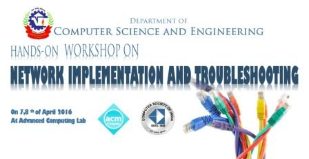 Hands on Workshop on Network Implementation and Troubleshooting